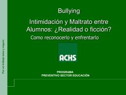 Bullying, ¿realidad o ficción?