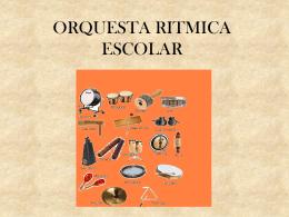 ORQUESTA RITMICA