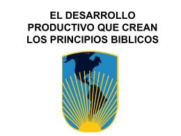 el desarrollo productivo que crean los principios biblicos