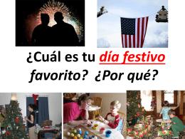 Cuál es tu día festivo favorito? ¿Por qué?