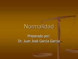 García García JJ. Normalidad. (Presentación en PPT)