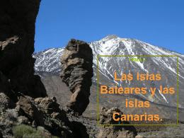 8 y 9. Las islas Baleares y las islas Canarias