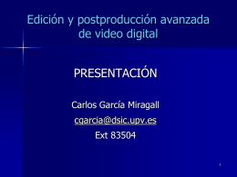 Edición y postproducción de video