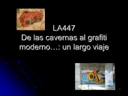 LA447 De las cavernas al graffiti moderno…