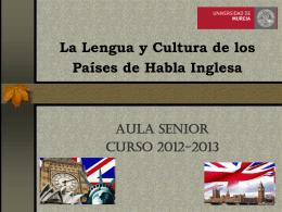 La lengua y cultura de los países de habla inglesa (Estados Unidos
