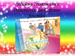 Anhelos Y Frustraciones Presentes En Las Culturas Juveniles.