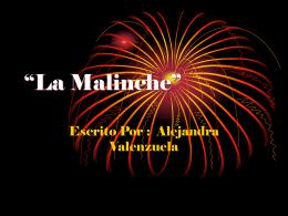 """""""La Malinche"""""""