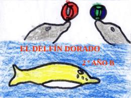 El delfín dorado los miraba desde lejos, se acercó y rompió las