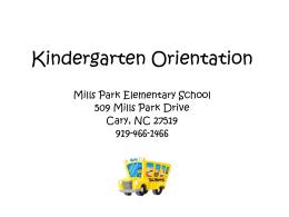 Kindergarten Orientation - Mills Park Elementary School