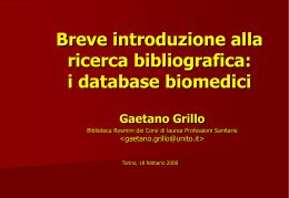 Breve introduzione alla ricerca bibliografica: i database biomedici