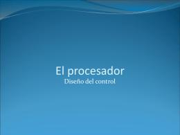 El procesador: unidad de control