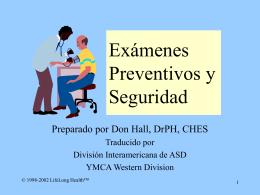 Exámenes Preventivos y Seguridad