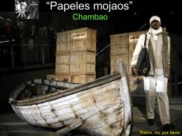 Papeles Mojados - Chambao - ningún ser humano es ilegal