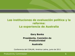 """""""Las instituciones de evaluación política y la reforma: La experiencia"""