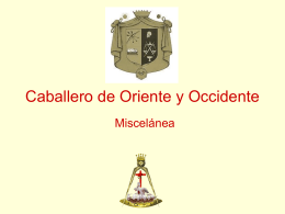 17° Grado – Caballero de Oriente y Occidente
