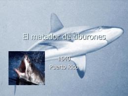 El matador de tiburones