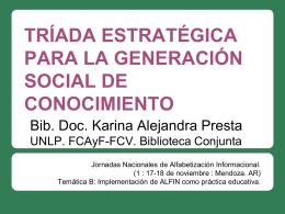 tríada estratégica para la generación social de conocimiento