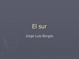 """Analisis de """"El sur"""""""