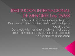 Restitucion internacional de menores. ley 25358