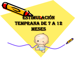 ESTIMULACIÓN TEMPRANA DE 7 A 12 MESES