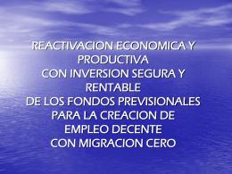 Reactivación económica y productiva con inversión segura y