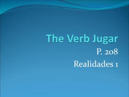 The Verb Jugar