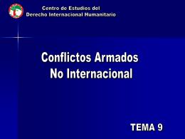 Conflictos Armados No Internacional o Internos