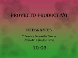 Proyecto productivo integrantes - Jessica Jaramillo García