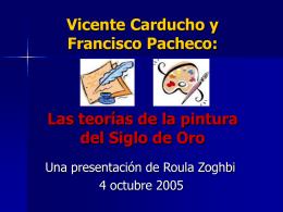 Vicente Carducho y Francisco Pacheco: Las Teorías de la Pintura