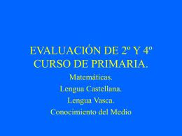 EVALUACIÓN DE 2º Y 4º CURSO DE PRIMARIA.