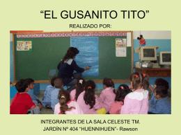 EL GUSANITO TITO