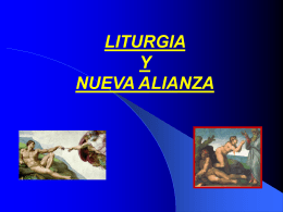 Liturgia y Nueva Alianza Power Point