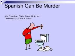 Spanish Can Be Murder - Pegasus Cc Ucf