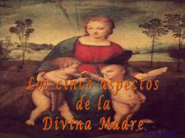 LOS CINCO ASPECTOS DE LA DIVINA MADRE