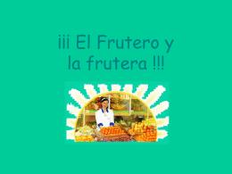 El Frutero !!!