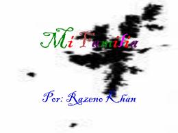 Mi Familia- Razeno Khan