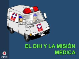 El DIH y La Mision Médica
