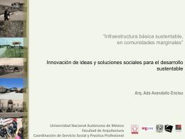 Infraestructura básica sustentable en comunidades marginales