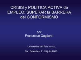 CRISIS y POLìTICA ACTIVA de EMPLEO: SUPERAR la BARRERA