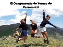 El Campamento de Verano de Komoroskiii
