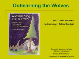 Superando en Conocimiento a los Lobos