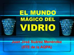EL MUNDO MÁGICO DEL VIDRIO