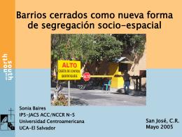Barrios cerrados como nueva forma de segregación - NCCR-NS