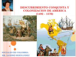 descubrimiento conquista y colonizacion de