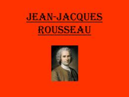 JEAN-JACQUES ROUSSEAU