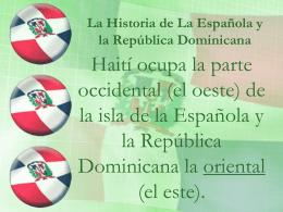 La Historia de La Española y la República Dominicana