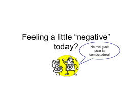 "Feeling a little ""negative"" today?"