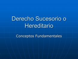 Conceptos fundamentales del Derecho sucesorio