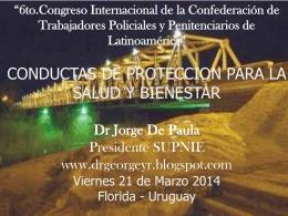 Dr. Jorge De Paula (Uruguay) - Sindicato Único de Policias del