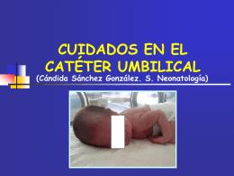 Cuidados en el catéter umbilical. ( 1.6 MB ).